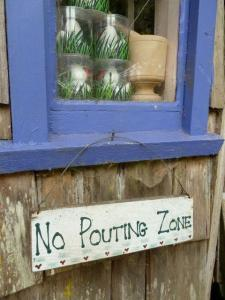 no pouting zone