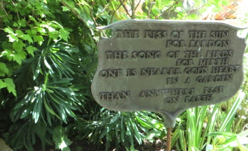 My grandma had a sign with this poem in her garden.